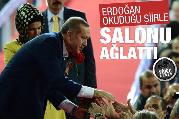 Erdoğan şiir okudu, salon ağladı
