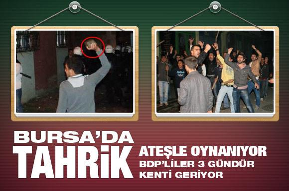 Bursa'da BDP'nin tehlikeli oyunu