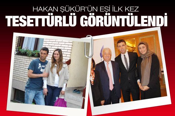 Hakan Şükür'ün eşi ilk kez tesettürlü!