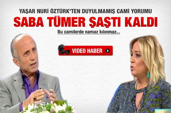 Yaşar Nuri Öztürk'ten çarpıcı cami yorumu