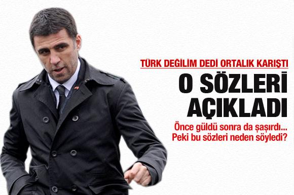 Hakan Şükür neden Türk değilim dedi?