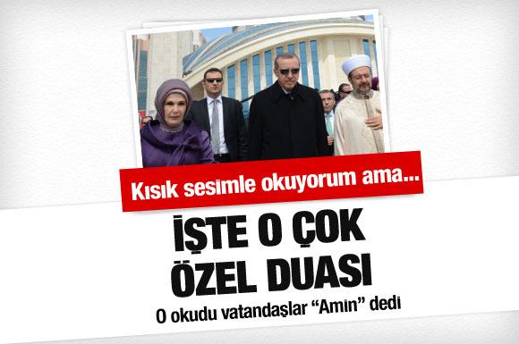 Erdoğan'ın kısık sesiyle duası