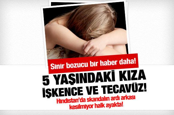 5 yaşındaki kıza tecavüz ettiler!