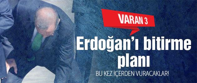 VARAN 3! Erdoğan'ı böyle yıkacaklar