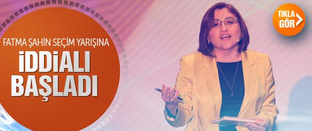 Fatma Şahin seçim yarışına iddialı başladı