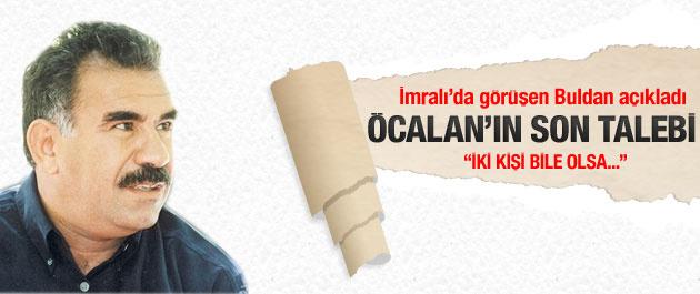 Abdullah Öcalan'ın son talebi!
