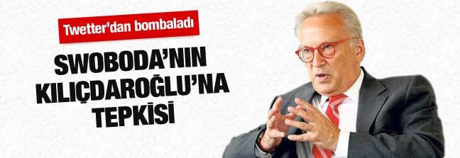 Swoboda yine Kılıçdaroğlu'nu bombaladı