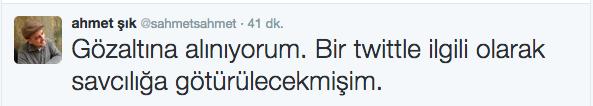 ahmet şık gözaltına alındım twiti