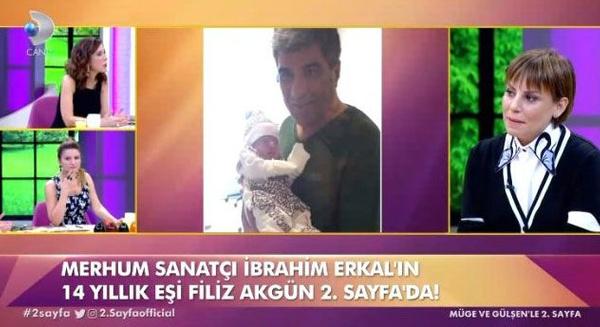 Filiz Erkal'dan yıllar sonra gelen İbrahim Erkal itirafı! Ölmeden 2 gün önce... - Sayfa 2