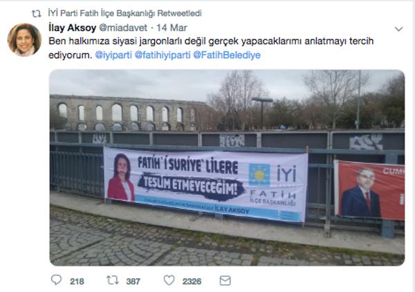 İYİ Parti'nin Fatih adayı İlay Aksoy'un pankartı olay çıkardı - Sayfa 7