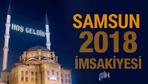 Samsun İmsakiye 2018 Diyanet sahur imsak vakti iftar saatleri