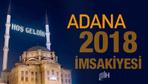 Adana İmsakiye 2018 Diyanet sahur imsak vakti iftar saatleri