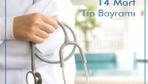 Tıp Bayramı mesajları güncel resimli 14 Mart kutlama tebrik sözleri