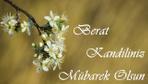 Berat Kandili resimli mesajları kısa sözlü kutlama rehberi 2019