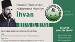 Hasan el-Benna'dan Muhammed Mursi'ye İhvan