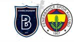 Başakşehir Fenerbahçe maçı özeti ve golleri