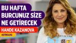26 Ağustos - 1 Eylül Haftalık Burç Yorumları Hande Kazanova