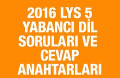 LYS 5 Yabancı Dil soruları ve cevap anahtarları 2016 ÖSYM ais