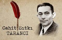 35 Yaş'ın unutulmaz şairi: Catih Sıtkı Tarancı
