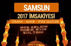 Samsun sahur imsak vakti teravih saatleri- İmsakiye 2017