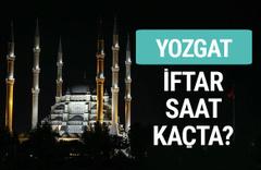 Yozgat iftar vakti İmsakiye sahur saatleri