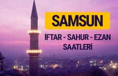 Samsun iftar saati imsak vakti ve ezan saatleri