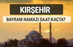 Kırşehir bayram namazı saat kaçta 2017 ezan vakti