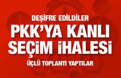 PKK ile masaya oturup talimatı verdiler! İşte o kan donduran talimat