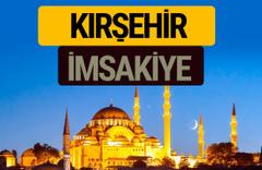 Kırşehir İmsakiye 2018 iftar sahur imsak vakti ezan saati