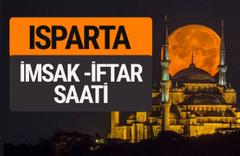 Isparta imsak vakti iftar sahur saatleri -Sabah akşam ezanı kaçta?