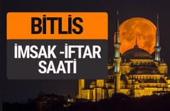 Bitlis imsak vakti iftar sahur saatleri -Sabah akşam ezanı kaçta?