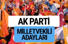 AKP milletvekili adayları YSK AK Parti il il kesinleşen listeler