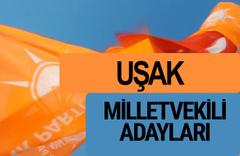 AKP Uşak milletvekili adayları 2018 YSK AK Parti kesin listesi