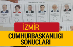 İzmir Cumhurbaşkanlığı seçim sonucu 2018 İzmir sonuçları