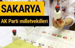 AK Parti Sakarya Milletvekilleri 2018 - 27. dönem AKP isim listesi