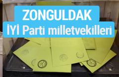 İYİ Parti Zonguldak milletvekilleri listesi iyi parti oy sonucu