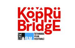 İstanbul Film Festivali Köprüde Buluşmalar Türkiye Almanya fon başvuruları başladı