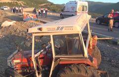 Tokat'ta traktör devrildi: 3 ölü, 13 yaralı