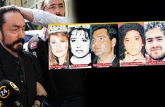 Adnan Oktar soruşturmasında 6 sır ölüm!