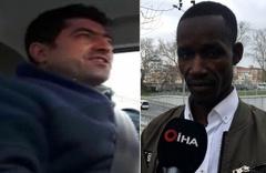Taksiciden Senegalli turiste skandal sözler: Sen terörist misin?