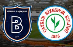 Başakşehir-Rizespor maçı izle CANLI YAYIN