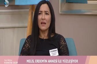 Kısmetse Olur'da Erdem'in annesinden Melis'e şok sözler!