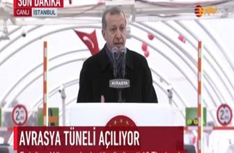 Erdoğan: Yılbaşına kadar tünelin geçişi 15 TL olacak
