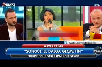 Ahmet Çakar: Songül'ü kullananın alnını karışlarım