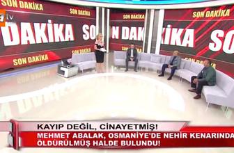 Müge Anlı Mehmet Abalak son durum ne canlı yayında kahreden haber