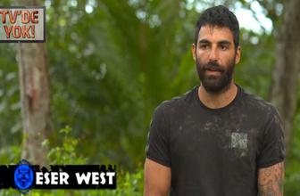 Eser West'in Survivor'da yayınlanmayan itirafı