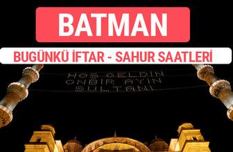 Batman iftar vakti 2017 sahur ezan imsak saatleri