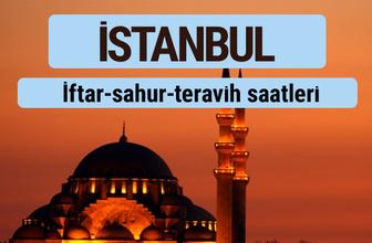 İstanbul iftar ve sahur vakti ile teravih saatleri