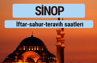 Sinop iftar ve sahur vakti ile teravih saatleri
