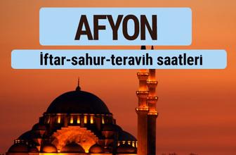 Afyon iftar ve sahur vakti ile teravih saatleri